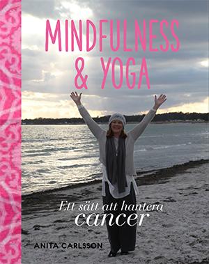 Boken Mindfulness och Yoga sätt att hantera cancer